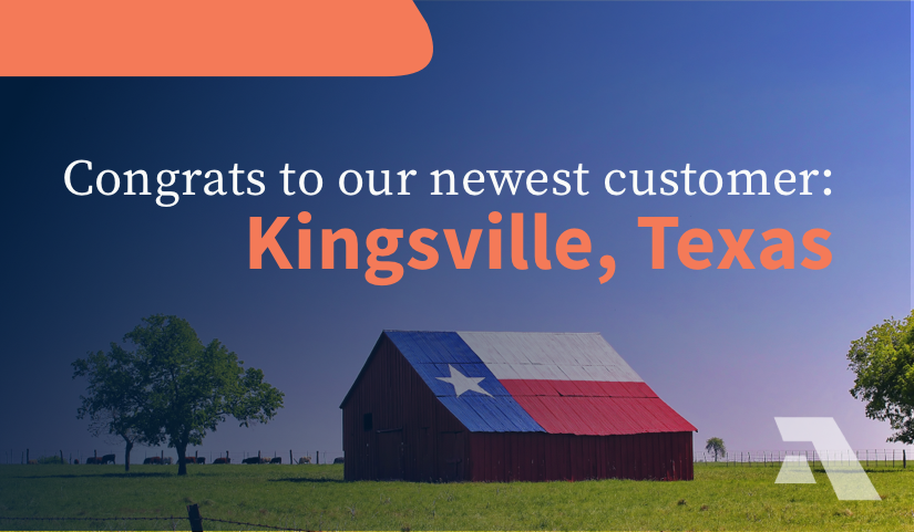 Congrats to our newest customer, Kingsville, Texas!